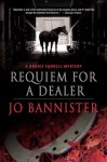 Requiem for a Dealer: A Brodie Farrell Mystery - Jo Bannister