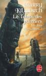Le Temps des Guerriers - Garry Douglas Kilworth, Sandra Kazourian