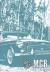 MG MGB Tourer & GT Owner Hndbk - Brooklands Books Ltd
