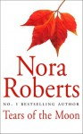 Tears of the Moon (Gallaghers of Ardmore #2) - Nora Roberts