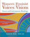 Women's Voices, Feminist Visions: Classic and Contemporary Readings - Susan M. Shaw, Janet Lee