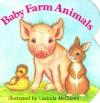 Baby Farm Animals - Lucinda McQueen
