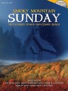 Smoky Mountain Sunday: 40 Favorite Hymns and Gospel Songs [With CD] - Shawnee Press