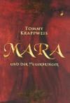 Mara und der Feuerbringer - Tommy Krappweis