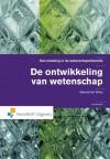 De Ontwikkeling Van Wetenschap: Een Inleiding In De Wetenschapsfilosofie - Gerard de Vries