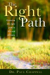 The Right Path - Paul Chappell