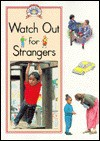 Watch Out for Strangers - Steck-Vaughn Company, Alex Ramsay, Colin King