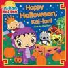 Happy Halloween, Kai-lan!: A Lift-the-Flap Story - Natalie Shaw, Kellee Riley