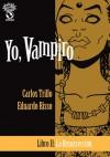 Yo Vampiro, #2: La maldición - Carlos Trillo, Eduardo Risso