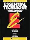 Essential Technique: Intermediate to Advanced Studies : Essential Elements Band Method : Bb Clarinet - Tom C. Rhodes, Tim Lautzenheiser, Donald Bierschenk