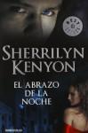 El abrazo de la noche (Cazadores Oscuros, #3) - Sherrilyn Kenyon