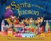 Santa Is Coming to Tucson - Steve Smallman, Robert Dunn