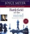 El Campo de Batalla de la Mente: Ganar la Batalla en su Mente (Audio) - Joyce Meyer, Monica Steuer