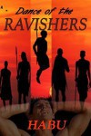 Dance of the Ravishers - Habu