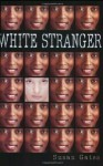 White Stranger - Susan Gates