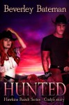 Hunted: Hawkins Ranch Series - Cody's Story - Beverley Bateman