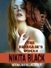 The Renegade's Woman - Nikita Black