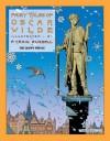 Fairy Tales of Oscar Wilde: The Happy Prince - Oscar Wilde, P Craig Russell