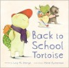 Back to School Tortoise - Lucy M. George, Merel Eyckerman