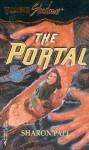 The Portal (Silhouette Shadows, No 33) - Sharon Pape