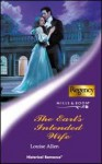 The Earl's Intended Wife (Mills & Boon Historical, #877) - Louise Allen
