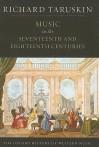 Music in the Seventeenth and Eighteenth Centuries - Richard Taruskin