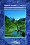 Chamonix-Zermatt: The Walker's Haute Route (Mountain Walking) - Kev Reynolds