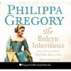 The Boleyn Inheritance - Kati Nicholl, Emilia Fox, Philippa Gregory