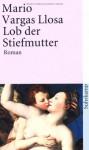 Lob der Stiefmutter - Mario Vargas Llosa