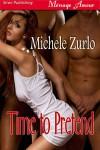 Time to Pretend - Michele Zurlo