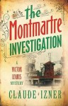The Montmartre Investigation - Claude Izner