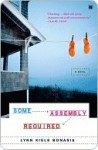 Some Assembly Required: A Novel - Lynn Kiele Bonasia