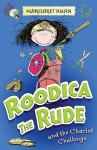 Roodica the Rude and the Chariot Challenge - Margaret Ryan