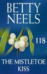 Mills & Boon : The Mistletoe Kiss (betty Neels Collection) - Betty Neels