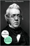 The Essential Works of William Makepeace Thackeray - William Makepeace Thackeray, Golgotha Press