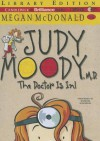 Judy Moody, M.D.: The Doctor Is In! - Megan McDonald, Barbara Rosenblat