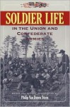 Soldier Life in the Union and Confederate Armies - Philip Van Doren Stern