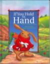 If You Hold My Hand - Jillian Harker