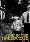 Finn in the Underworld - Jordan Harrison