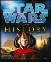 Star Wars and History - LucasFilm, Nancy Reagin, Janice Liedl