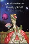 Conversations on the Plurality of Worlds - Bernard de Fontenelle, Jerome de Lalande, Elizabeth Gunning