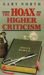 Hoax of Higher Criticism - Gary North
