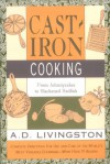 Cast-Iron Cooking - A.D. Livingston