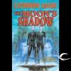 The Moon's Shadow - Catherine Asaro, Dennis Holland
