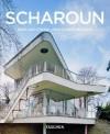 Hans Scharoun, 1893-1972: Outsider of Modernism - Eberhard Syring, Jorg Kirschenmann, Peter Gossel