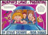 Murphy's Laws of Parenting - Steve Dennie, Rob Suggs