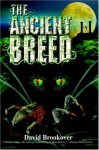 The Ancient Breed - David Brookover