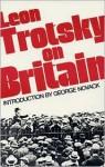 On Britain - Leon Trotsky, George Novack