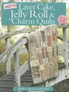 More Layer Cake, Jelly Roll and Charm Quilts - Pam Lintott, Nicky Lintott