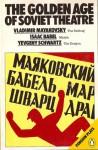 The Golden Age of Soviet Theatre - Vladimir Mayakovsky, Isaac Babel, Yevgeny Schwartz